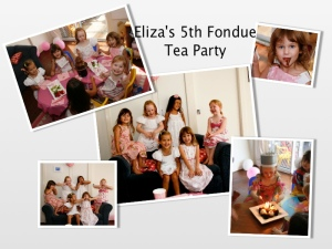 Eliza's 5th Birthday Tea and Fondue Party